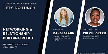 Let's Do Lunch: Networking & Relationship Building Redux tickets