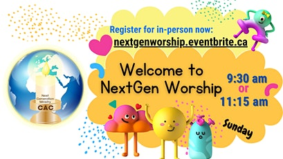 CAC NextGen Worship  In-Person For Children tickets