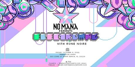 NO MANA @ Treehouse Miami tickets
