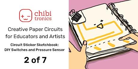 Creative Paper Circuits Series for Educators & Art tickets