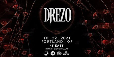 DREZO tickets
