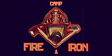 Camp Fire and Iron tickets