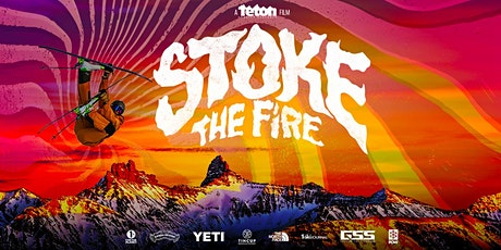 Teton Gravity Research- Stoke The Fire! tickets