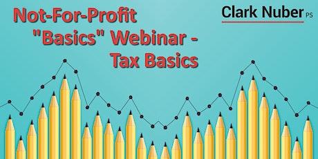 "Not-For-Profit ""Basics"" Webinar - Tax Basics tickets"