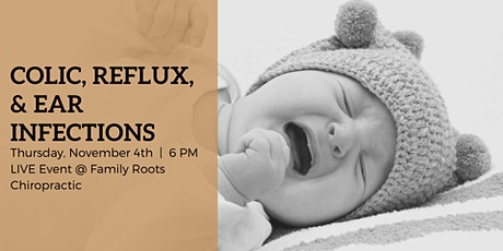 Colic, Reflux, and Ear Infections tickets