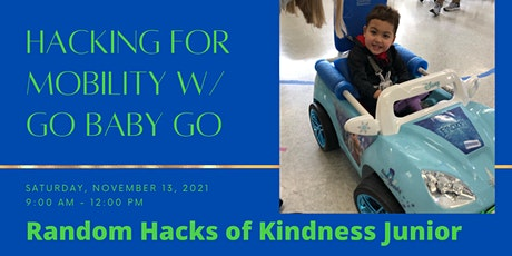 Hacking for Mobility with Go Baby Go tickets