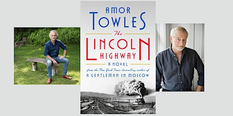 Amor Towles in conversation with Erik Larson: The Lincoln Highway tickets