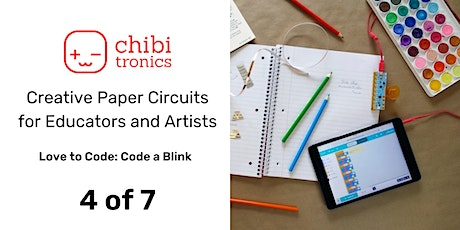 Creative Paper Circuits Series for Educators & Artists: Class 4 of 7 tickets