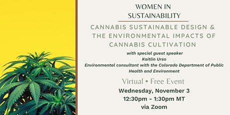 Cannabis Sustainable Design & Environmental Impacts of Cannabis Cultivation tickets