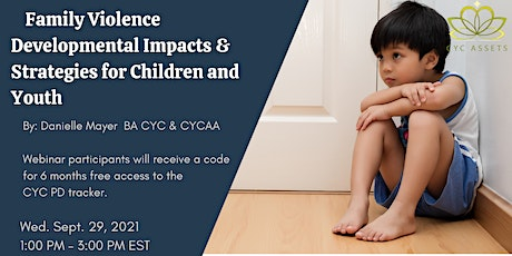 Family Violence Developmental Impacts & Strategies for Children and Youth tickets
