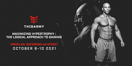 MAXIMIZING HYPERTROPHY : THE LOGICAL APPROACH TO GAINING tickets
