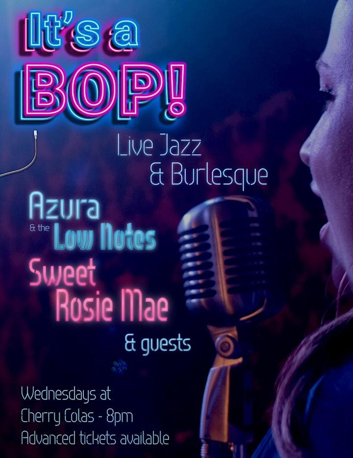 It's A Bop: Live Jazz & Burlesque image