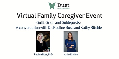 A Conversation for Family Caregivers with Dr. Pauline Boss & Kathy Ritchie boletos