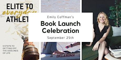 Book Launch Celebration - Elite to Everyday Athlete tickets