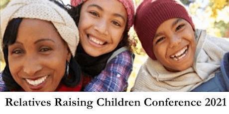 Relatives Raising Children Conference 2021 tickets