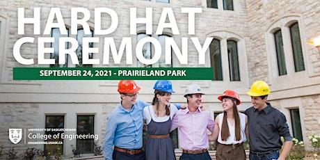 2021 Hard Hat Ceremony tickets