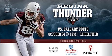 The Regina Thunder VS The Calgary Colts tickets