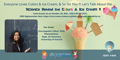 SciFi Kids: Science Behind the Colors & Ice Cream !! tickets