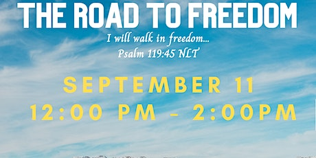 The Road to Freedom -A woman's way to wellness tickets