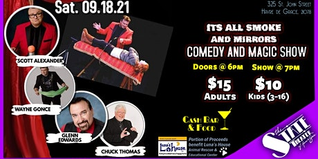 It's All Smoke & Mirrors COMEDY & MAGIC Show tickets