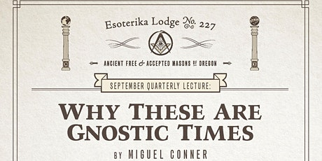 """Miguel Conner: """"Why These Are Gnostic Times"""" tickets"""
