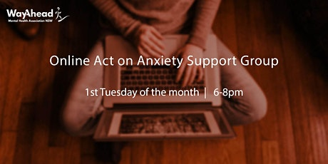 ACT on Anxiety - Online Support Group tickets