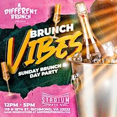 Brunch Vibes Brunch & Day Party Sundays at Stadium tickets
