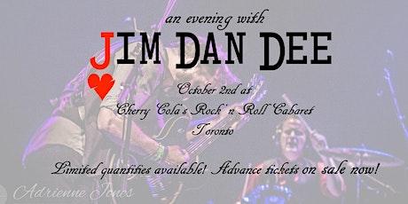 An Evening with Jim Dan Dee tickets