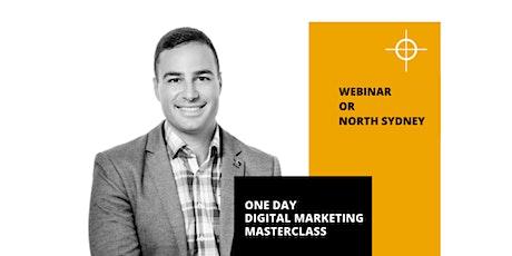 Digital Marketing Training - One Day Master Class - Webinar or North Sydney tickets