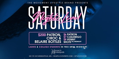 The Movement Lifestyle Brand Presents: Saturday Night Live at Monarch tickets