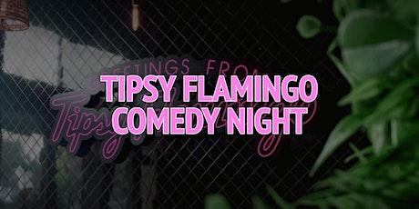 Tipsy Flamingo Comedy Night tickets