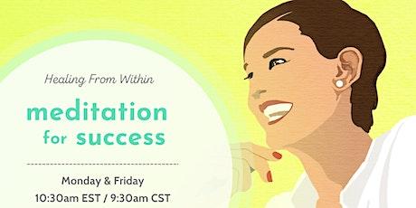 Meditation for Success tickets