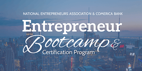 Entrepreneur  Bootcamp & Certification Program Orientation tickets