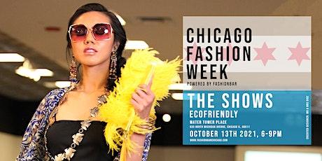 Day 3: THE ECO SHOW - Chicago Fashion Week powered by FashionBar LLC tickets