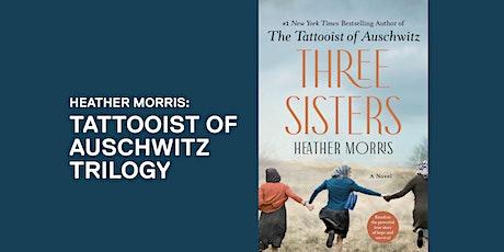 Heather Morris: The Tattooist of Auschwitz trilogy tickets
