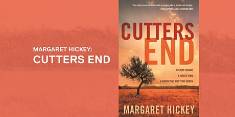 Margaret Hickey: Cutters End tickets