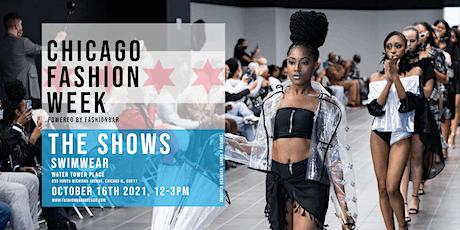 Day 6: THE SWIM SHOW - Chicago Fashion Week powered by FashionBar LLC tickets