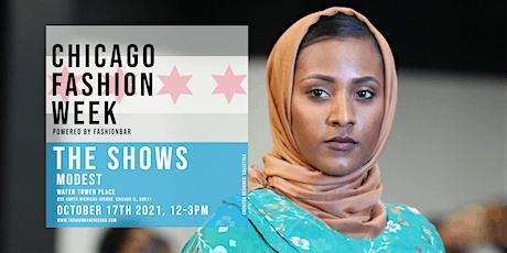 Day 7: THE MODEST SHOW - Chicago Fashion Week powered by FashionBar LLC tickets