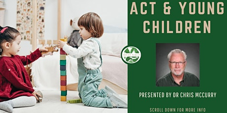 ACT & Young Children tickets