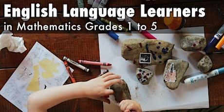 English Language Learners in Mathematics: Grades 1-5 tickets