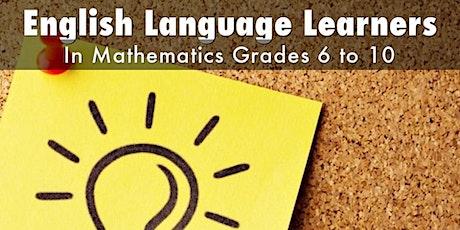 English Language Learners in Mathematics: Grades 6-10 tickets