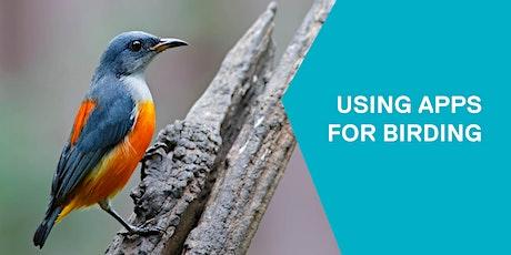 Using apps for birding tickets