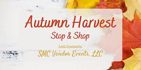 Autumn Harvest Stop & Shop tickets