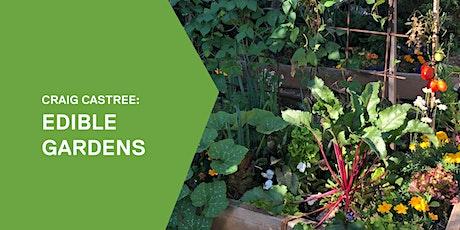 Craig Castree: Edible gardens tickets
