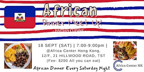 African Dinner Meetup (Haiti Cuisine) tickets