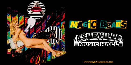 Magic Beans at Asheville Music Hall tickets