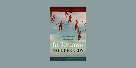 Words After Dark:  'Funkytown' by Paul Kennedy tickets