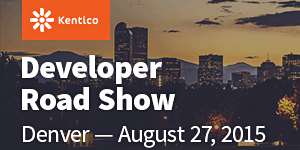 Kentico Developer Roadshow - Denver