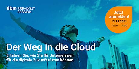 ti&m breakout session: Der Weg in die Cloud Tickets