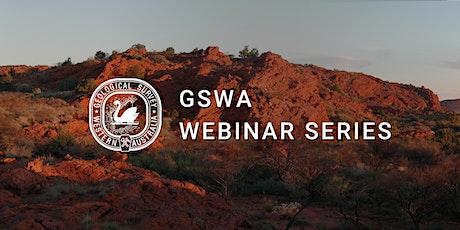 From scientific gentlemen to professional geos: GSWA origins & milestones tickets